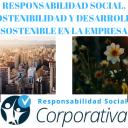 RESPONSABILIDAD SOCIAL, SOSTENIBILIDAD Y DESARROLLO SOSTENIBLE EN LA EMPRESA